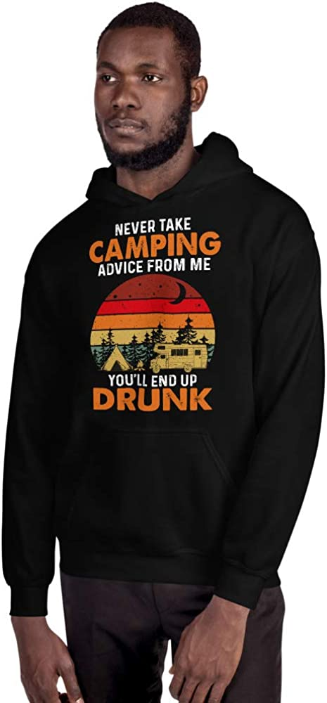 Vintage Never Take Camping Advice from Me End Up Drunk Unisex Hoodie