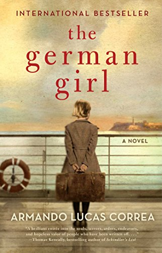 Amazon the german girl a novel ebook armando lucas correa the german girl a novel by correa armando lucas fandeluxe