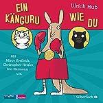 Ein Känguru wie du | Ulrich Hub