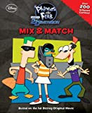 Mix & Match: Phineas and Ferb Across the 2nd Dimension