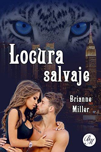 Locura salvaje (Weretigers nº 2) (Spanish Edition)
