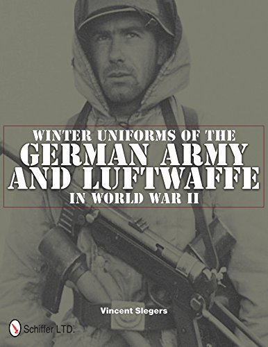 Winter Uniforms of the German Army and Luftwaffe in World War II