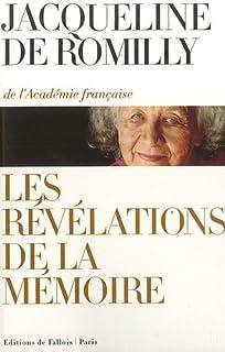 Les révélations de la mémoire, Romilly, Jacqueline de