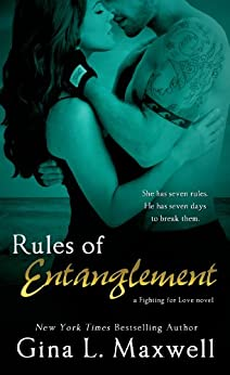 Rules of Entanglement (A Fighting for Love Novel Book 2) by [Maxwell, Gina L.]
