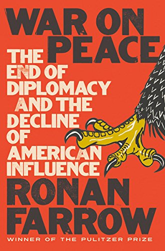 War on Peace: The End of Diplomacy and the Decline of American Influence cover