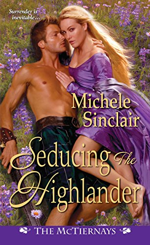 Seducing the highlander mctiernay brothers ebooks em ingls na seducing the highlander mctiernay brothers por sinclair michele fandeluxe Choice Image
