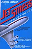 img - for Jet Stress : What It is and How to Cope WIth It : A Traveling Guide for Dealing with the Physical Stress of Flying book / textbook / text book