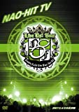NAO-HIT TV Live Tour ver8.0 ~LIVE US! TOUR~ 2007.12.6 日本武道館 [DVD]