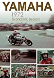 Yamaha's 1972 Grand Prix Season