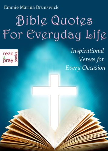 Bible Quotes For Everyday Life Inspirational Verses For Every Classy Inspirational Biblical Quotes About Life