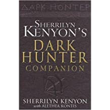 The Dark-Hunter Companion by Kenyon, Sherrilyn, Kontis, Alethea (2009) Paperback