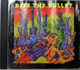 Bite the Bullet by Various Artists