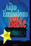 The Auto Emissions Bible, Sam Bell, 1468130188