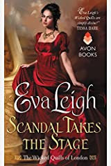 Scandal Takes the Stage: The Wicked Quills of London Mass Market Paperback
