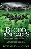 Blood Renegades (Rebel Vampires) (Volume 3) by  Rosemary A Johns in stock, buy online here