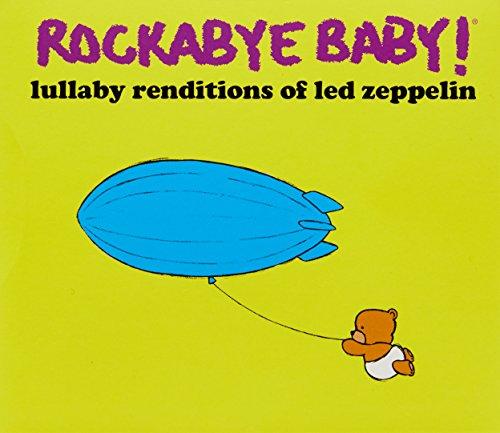 Rockabye Baby! Lullaby Renditions of Led Zeppelin ()
