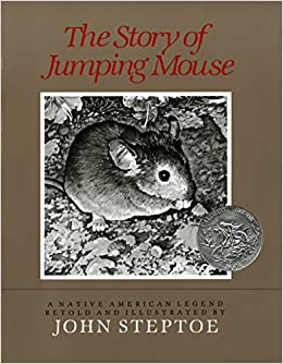 The Story of Jumping Mouse: A Native American Legend: Amazon.es: John Steptoe: Libros en idiomas extranjeros