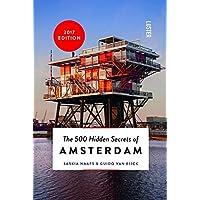 The 500 Hidden Secrets of Amsterdam (500 Hidden Secrets Series)