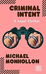 Criminal Intent: A Legal Thriller