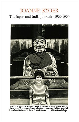 The Japan and India Journals, 1960–1964 ()