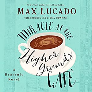 Miracle at the Higher Grounds Café Audiobook