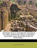 Mémoire Sur la Possibilité d'Établir un Anus Artificiel Dans la Région Lombaire Sans Pénétrer Dans le Péritoine..., Jean Zulema Amussat, 1272618749