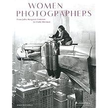 Women Photographers: From Julia Margaret Cameron to Cindy Sherman by Boris Friedewald (2014-03-24)