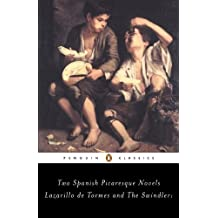 The Swindler and Lazarillo de Tormes: Two Spanish Picaresque Novels (Penguin Classics)