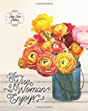 Help Club for Moms: The Wise Woman Enjoys