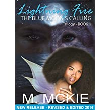 Lightning Fire - The Blue Moon's Calling