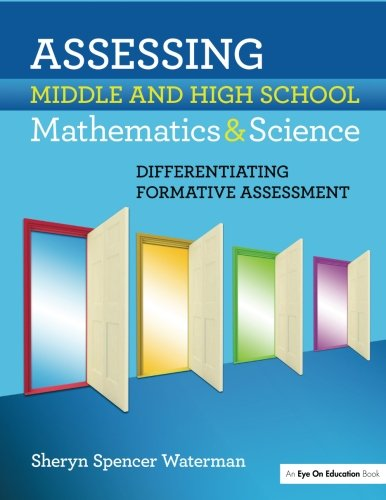 Assessing Middle and High School Mathematics & Science: Differentiating Formative Assessment by Routledge