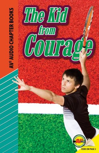 Download The Kid from Courage (Av2 Audio Chapter Books) pdf epub