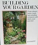 Building Your Garden, Ian Penberthy, 0517070138