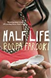 Half Life by Roopa Farooki front cover