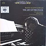 Bach The Art of the Fugue / Volume 1 (First Half) Fugues 1 - 9 / Glenn Gould, Organist