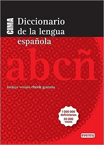 Diccionario CIMA de la lengua española: Incluye versión ebook ...