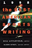The Best American Sports Writing 1998, , 0395797640