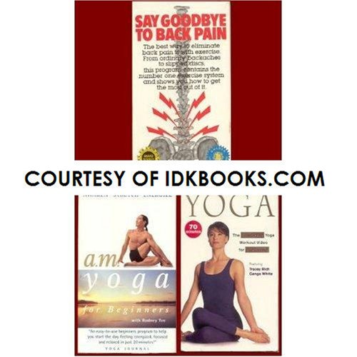 **BACK PAIN VHS: Say Goodbye to Back Pain (Exercises Based On Dr. Hans Kraus & Alexander Melleby) *PLUS 2 FREE GIFTS: A.M. Yoga For Beginners With Rodney Yee *PLUS* Total Yoga With Tracey Rich & Ganga White