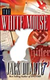 The White Mouse (World War II Series Book 5)