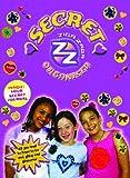 Secret Ziga Zaga (Ziga Zaga Series)