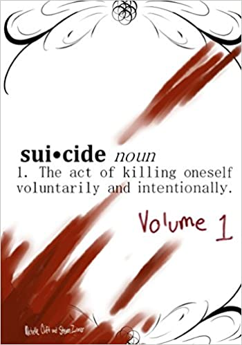Suicide, Noun - The Act Of Killing Oneself Voluntarily And