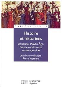 Histoire et historiens par Bizière