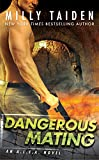 Dangerous Mating (An A.L.F.A. Novel Book 3)