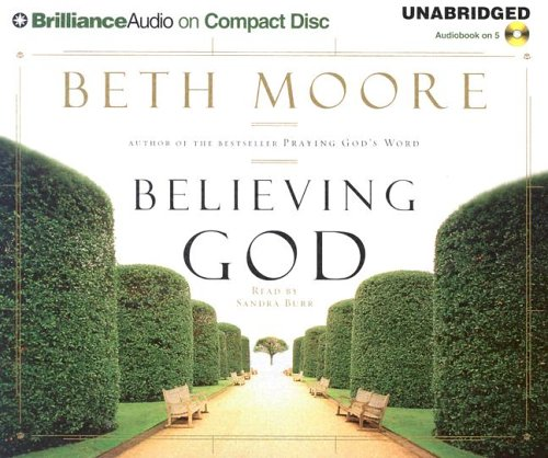 Believing God by Brand: Brilliance Audio on CD Unabridged