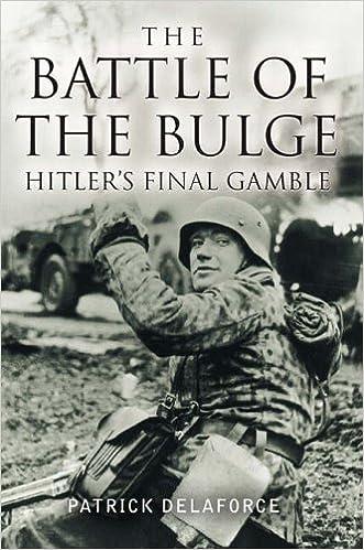 The Battle of the Bulge: Hitler's Final Gamble