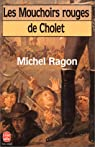 Les mouchoirs rouges de Cholet par Ragon
