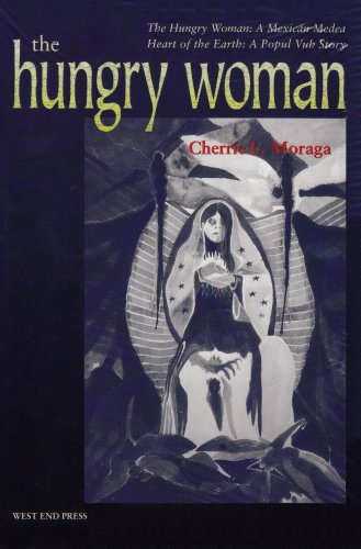 The hungry woman : A Mexican Medea