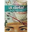 ¡A dieta! En la vida real (Spanish ...