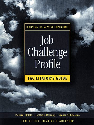 Job Challenge Profile, Facilitator's Guide Package (Includes Participant Workbook Pkg, and Facilitator's Guide): Learnin