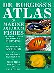 Dr Burgess's Atlas of Marine Aquarium...